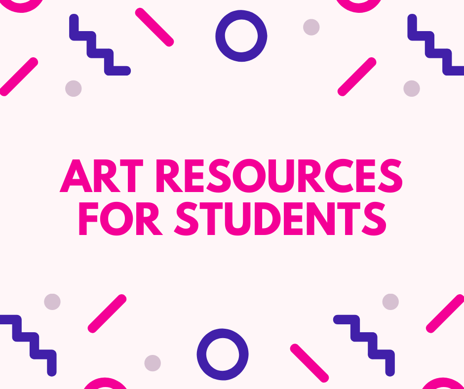 Art Resources for Students