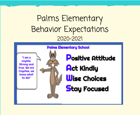 Palms Behavior Expectations 2020-2021